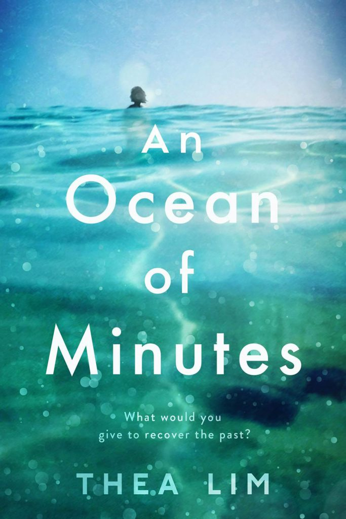 An Ocean of Minutes (UK) - Thea Lim